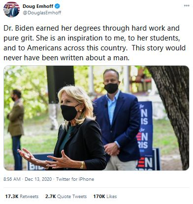 "A tweet from Douglas Emhoff reading: ""Dr. Biden earned her degrees through hard work and pure grit. She is an inspiration to me, to her students, and to Americans across this country. This story would never have been written about a man."""