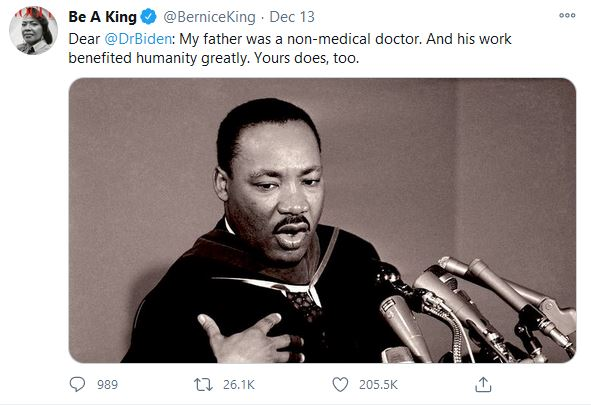 "A tweet from Bernice King reading: ""Dr @DrBiden: My father was a non-medical doctor. And his work benefited humanity greatly. Yours does, too."""